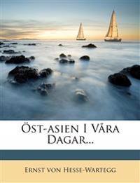 Öst-asien I Våra Dagar...