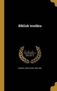 Biblisk Troslära