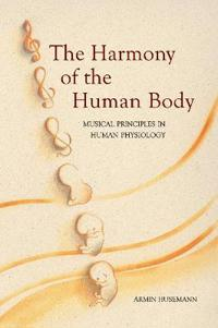 The Harmony of the Human Body