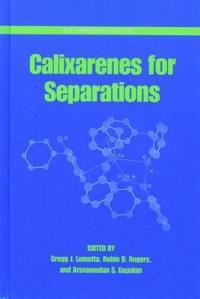 Calixarenes for Separations