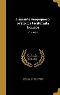 ITA-LAMANTE VERGOGNOSO OVERO L