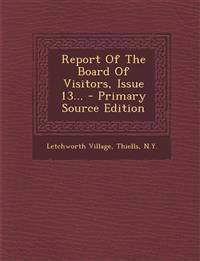 Report Of The Board Of Visitors, Issue 13...