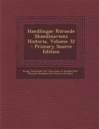 Handlingar Rörande Skandinaviens Historia, Volume 32