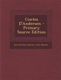 Contes D'Andersen - Primary Source Edition
