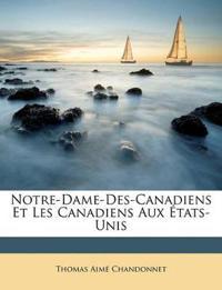 Notre-Dame-Des-Canadiens Et Les Canadiens Aux États-Unis