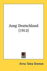Jung Deutschland/ Young Germany