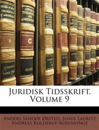 Juridisk Tidsskrift, Volume 9
