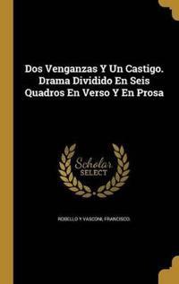 DOS VENGANZAS Y UN CASTIGO DRA