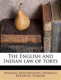 The English and Indian law of torts