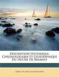 Description Historique, Chronologique Et Géographique Du Duché De Brabant