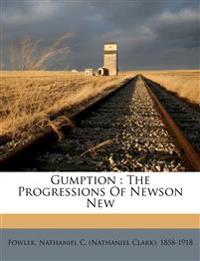 Gumption : the progressions of Newson New
