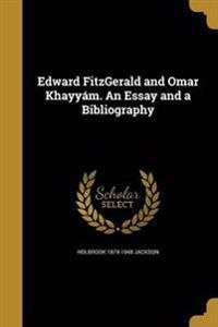 EDWARD FITZGERALD & OMAR KHAYY