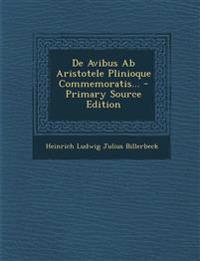 De Avibus Ab Aristotele Plinioque Commemoratis...