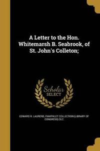 LETTER TO THE HON WHITEMARSH B