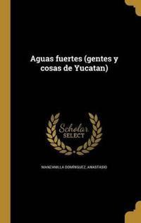 SPA-AGUAS FUERTES (GENTES Y CO
