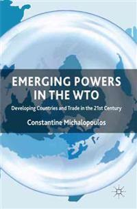 Emerging Powers in the WTO