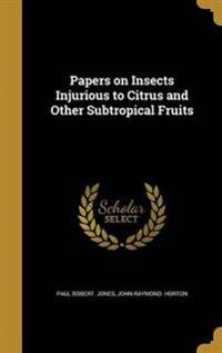 PAPERS ON INSECTS INJURIOUS TO