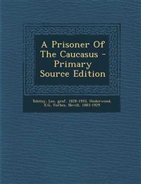 A Prisoner Of The Caucasus