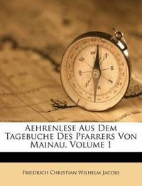 Aehrenlese Aus Dem Tagebuche Des Pfarrers Von Mainau, Volume 1