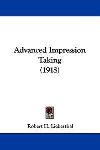 Advanced Impression Taking