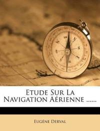 Etude Sur La Navigation Aerienne ......