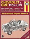 Chevrolet & Gmc Pick-Ups Automotive Repair Manual/Chevrolet and Gmc Pick-Ups-1967 Through 1987, Blazer, Jimmy and Suburban-1967 Through 1991/2 and 4