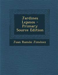 Jardines Lejanos - Primary Source Edition