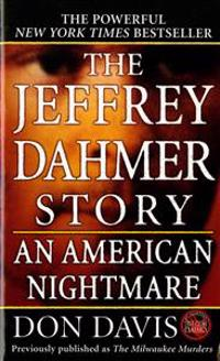The Jeffrey Dahmer Story: An American Nightmare