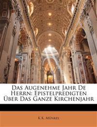 Das Augenehme Jahr De Herrn: Epistelpredigten Über Das Ganze Kirchenjahr, Zweite Auflage