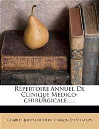 Répertoire Annuel De Clinique Médico-chirurgicale......