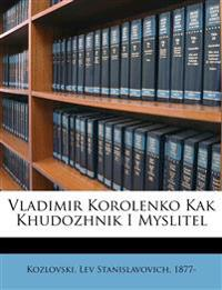 Vladimir Korolenko Kak Khudozhnik I Myslitel