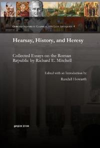 Hearsay, History, and Heresy