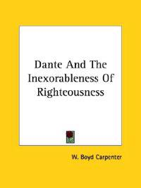 Dante and the Inexorableness of Righteousness