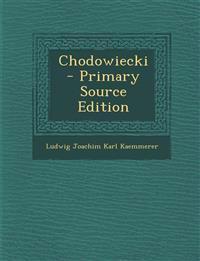 Chodowiecki  - Primary Source Edition