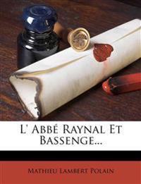 L' Abbé Raynal Et Bassenge...