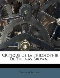 Critique De La Philosophie De Thomas Brown...