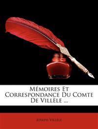 Mémoires Et Correspondance Du Comte De Villèle ...