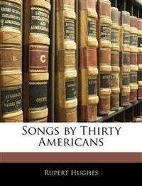Songs by Thirty Americans