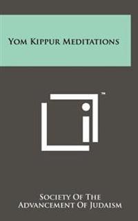 Yom Kippur Meditations