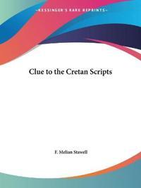 Clue to the Cretan Scripts 1931
