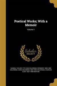 POETICAL WORKS W/A MEMOIR V01