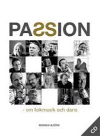 Passion : om folkmusik & dans