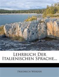 Lehrbuch Der Italienischen Sprache...