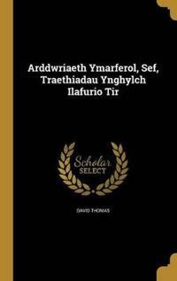 ARDDWRIAETH YMARFEROL SEF TRAE