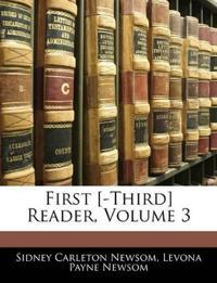 First [-Third] Reader, Volume 3