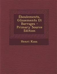 Eboulements, Glissements Et Barrages