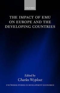 The Impact of Emu on Europe and the Developing Countries