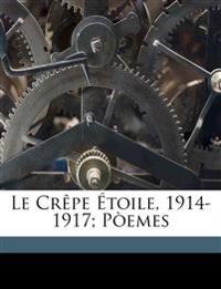 Le crêpe étoile, 1914-1917; pòemes