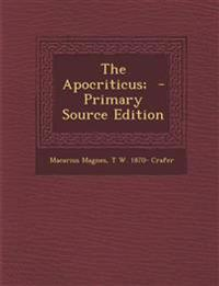 The Apocriticus; - Primary Source Edition