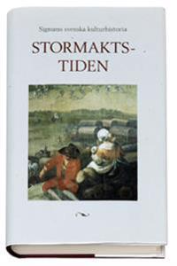 Signums svenska kulturhistoria. Stormaktstiden